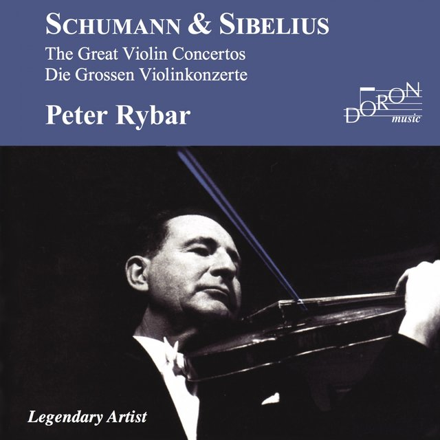 Peter Rybar: Schumann and Sibelius
