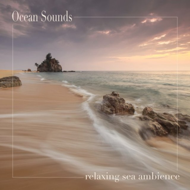 Relaxing Sea Ambience