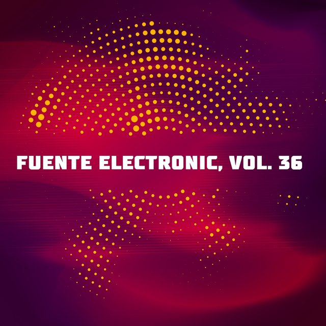 Fuente Electronic, Vol. 36