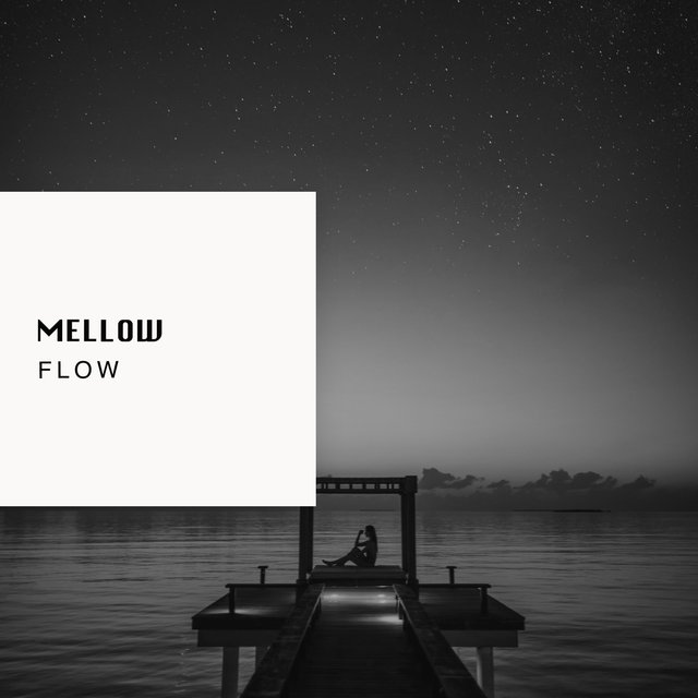 # 1 Album: Mellow Flow