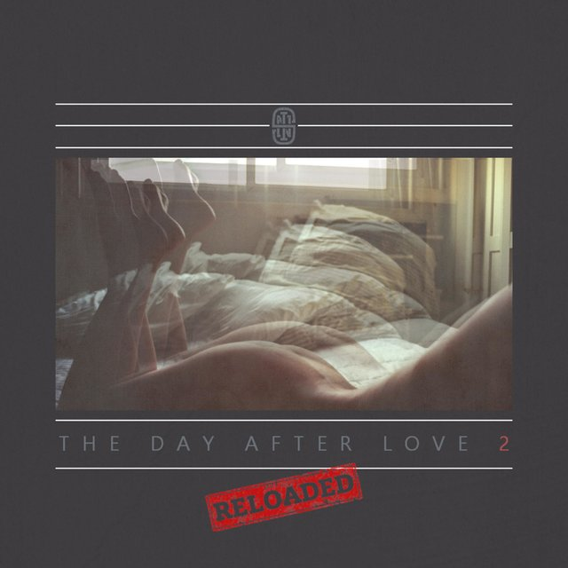 The Day After Love 2 (Reloaded)