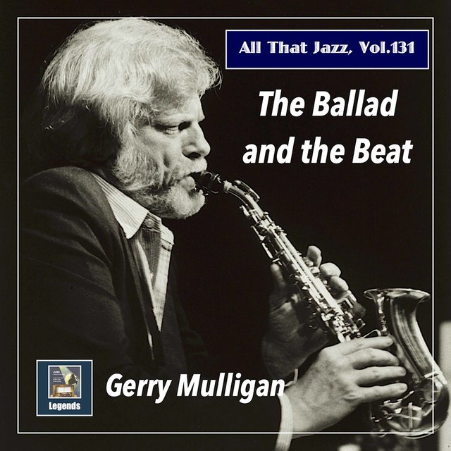 All that Jazz, Vol. 131: The Ballad and the Beat (2020 Remaster)