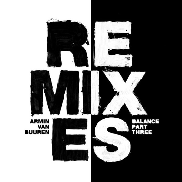 Balance (Remixes, Pt. 3)