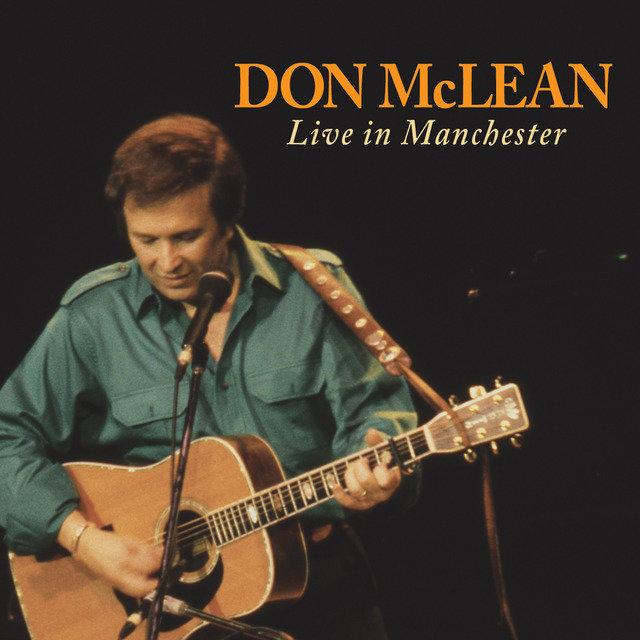 Don Mclean: Live In Manchester