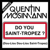 Do You Saint-Tropez ? (Dou-Liou Dou-Liou Saint-Tropez)