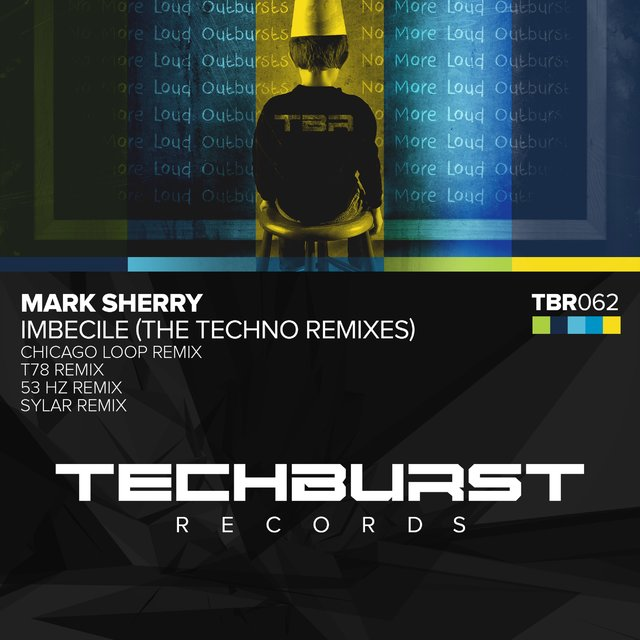 Imbecile (The Techno Remixes)