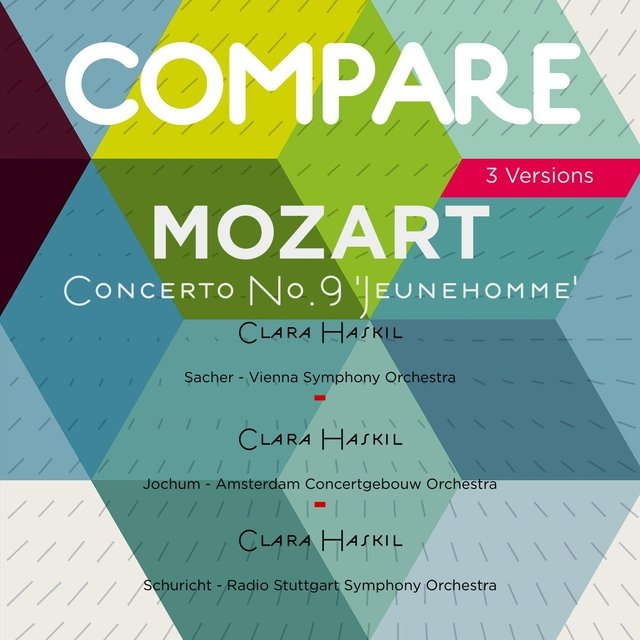 Mozart: Piano Concerto No. 9, K. 271, Clara Haskil (Compare 3 Versions)