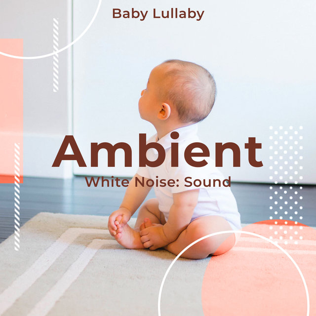 Ambient White Noise: Sound