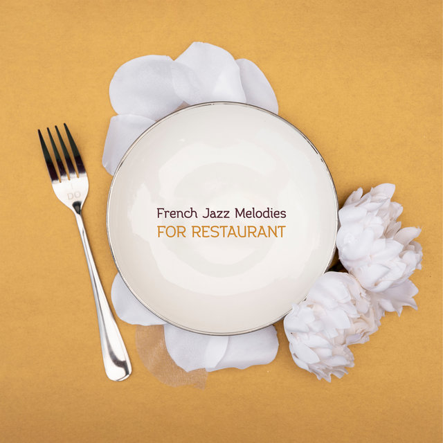 French Jazz Melodies for Restaurant