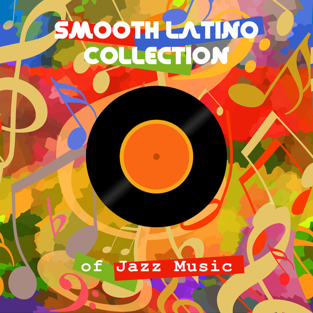 Smooth Latino Collection of Jazz Music: 15 Calm Songs in Bossa Nova Style