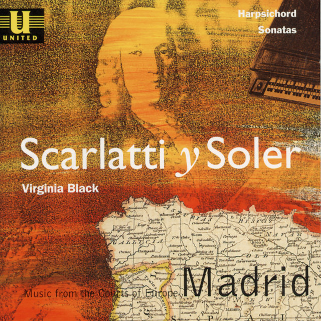 Scarlatti Y Soler: Music from the Courts of Europe - Madrid