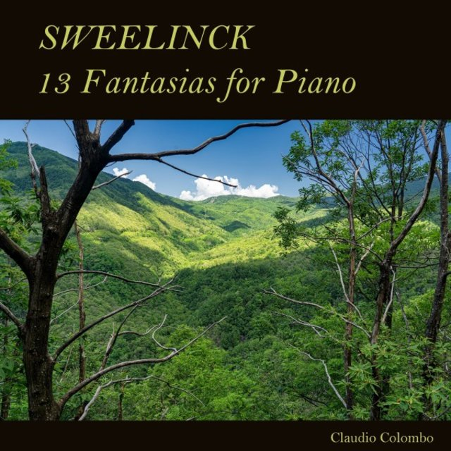 Sweelinck: 13 Fantasias for Piano