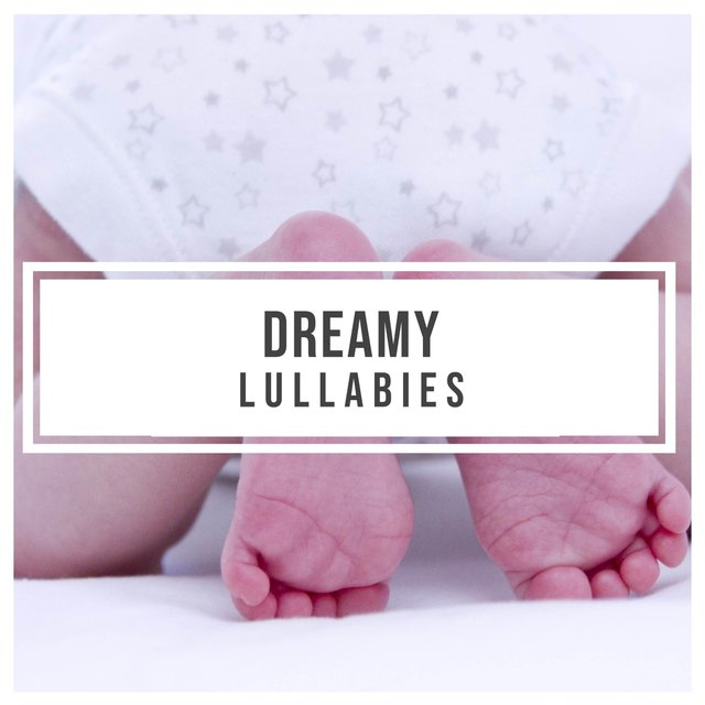 Dreamy Toddler Lullabies