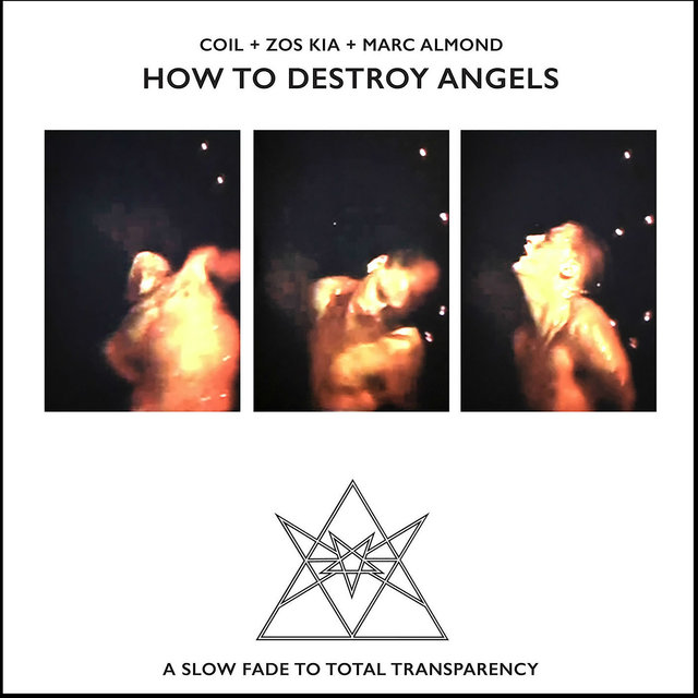 How to Destroy Angels