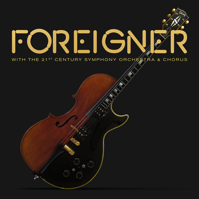 Foreigner with The 21st Century Symphony Orchestra & Chorus