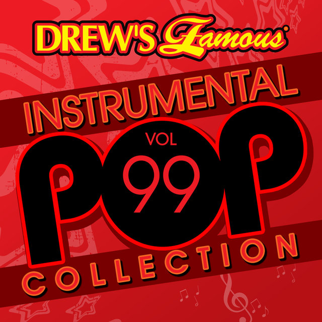 Drew's Famous Instrumental Pop Collection (Vol. 99)