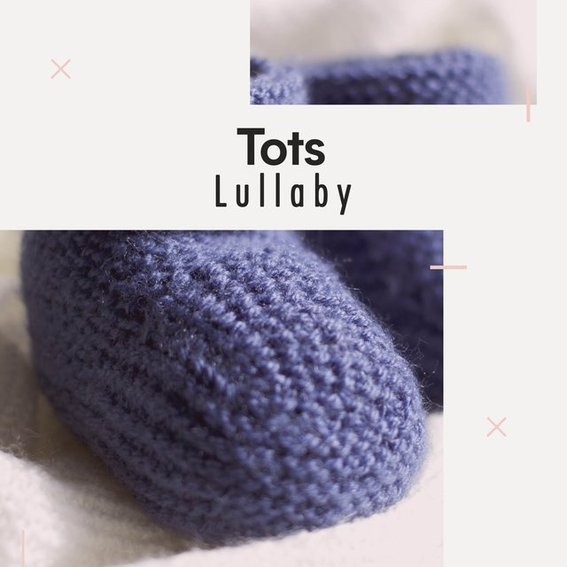 Calming Tots Lullaby