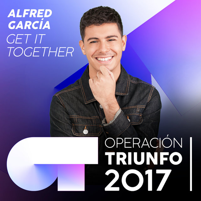 Get It Together (Operación Triunfo 2017)
