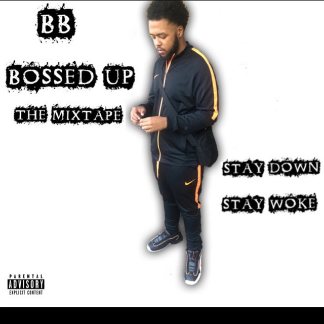 BOSSED UP: THE MIXTAPE