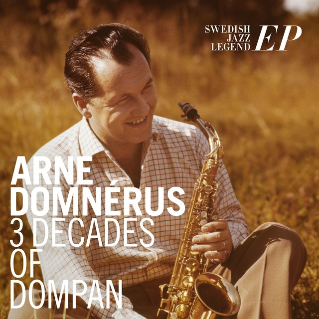 3 Decades of Dompan, Swedish Jazz Legend EP