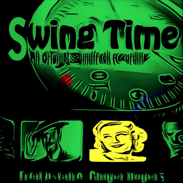 Swing Time (Original Motion Picture Soundtrack)