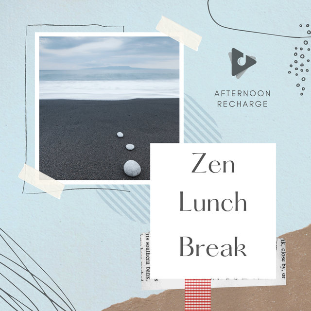 Zen Lunch Break