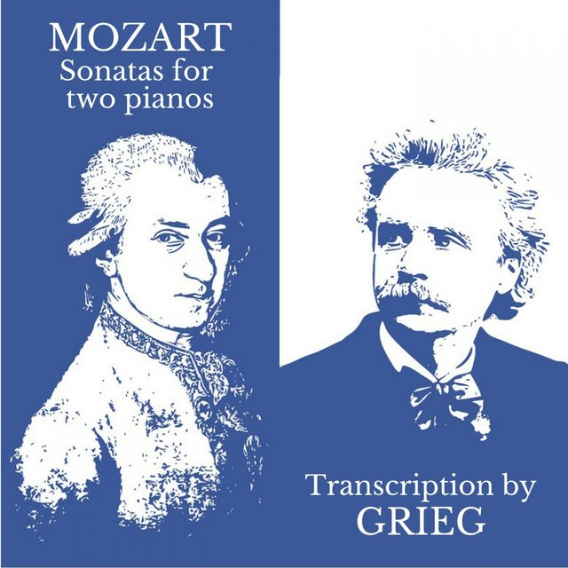Mozart - Sonatas for Two Pianos (Transcr. by Grieg)