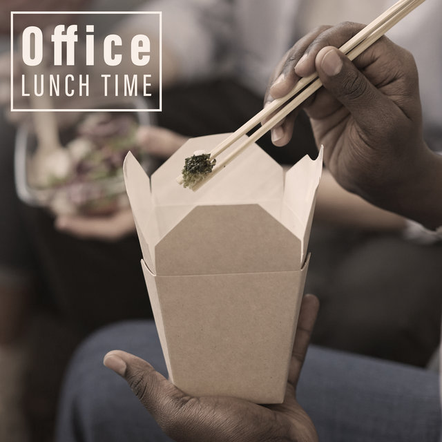 Office Lunch Time - Dose of Positive Jazz Music That Sounds Perfect During Lunch in the Corporate Canteen, Work Break, Relaxed Employees, Time for Meal