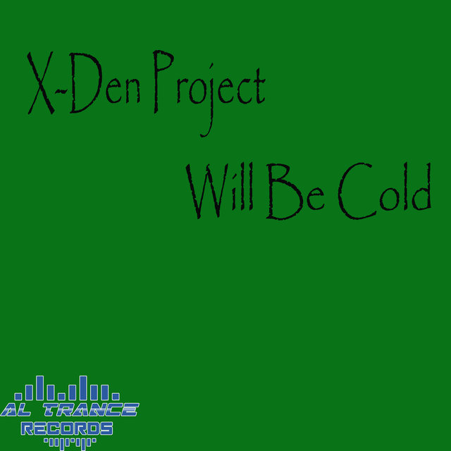 Will Be Cold