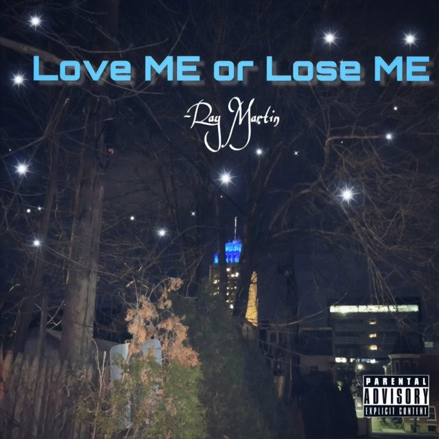 Love ME or Lose ME