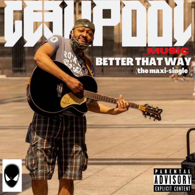 Better That Way (The Maxi-Single)