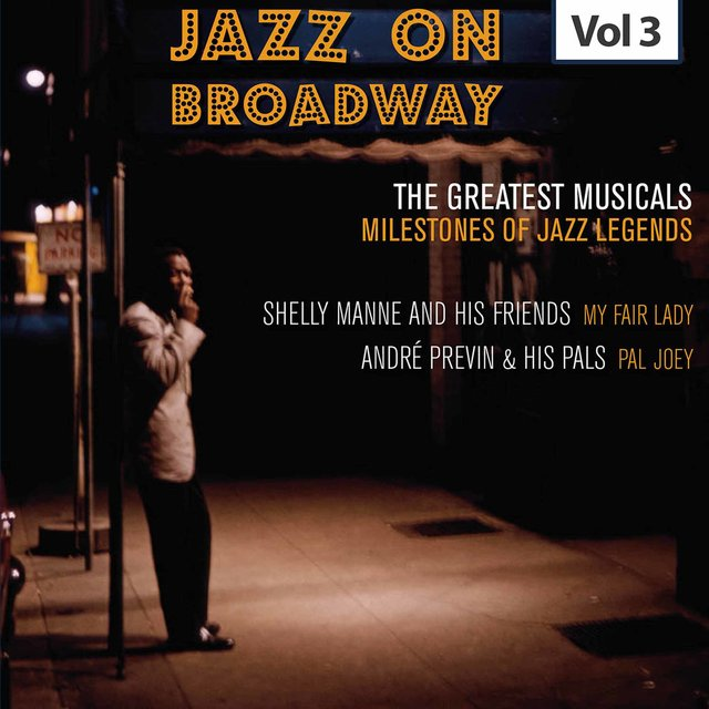 Milestones of Jazz Legends - Jazz on Broadway, Vol. 3