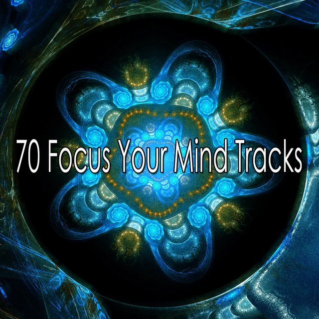70 Focus Your Mind Tracks