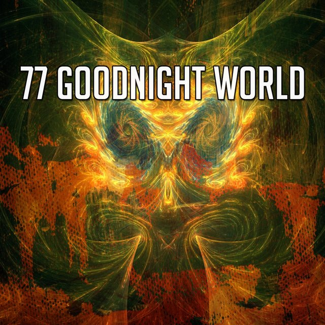 77 Goodnight World