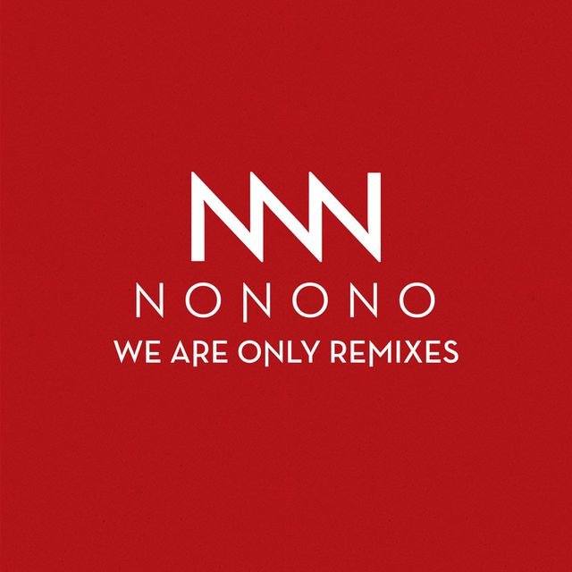 We Are Only Remixes