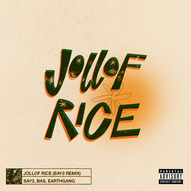 Jollof Rice (SAY3 Remix)