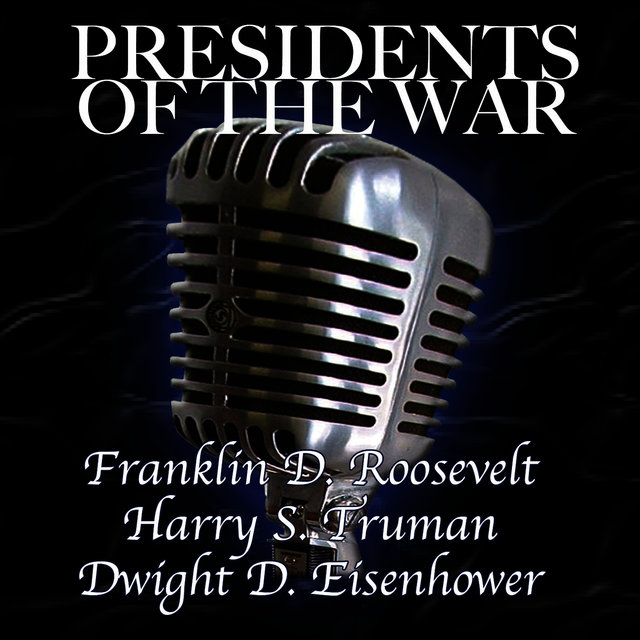 Presidents Of The War