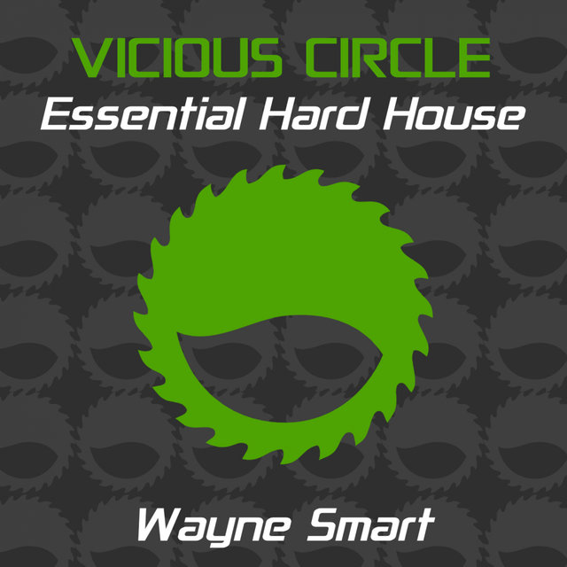 Essential Hard House, Vol. 22 (Mixed by Wayne Smart)