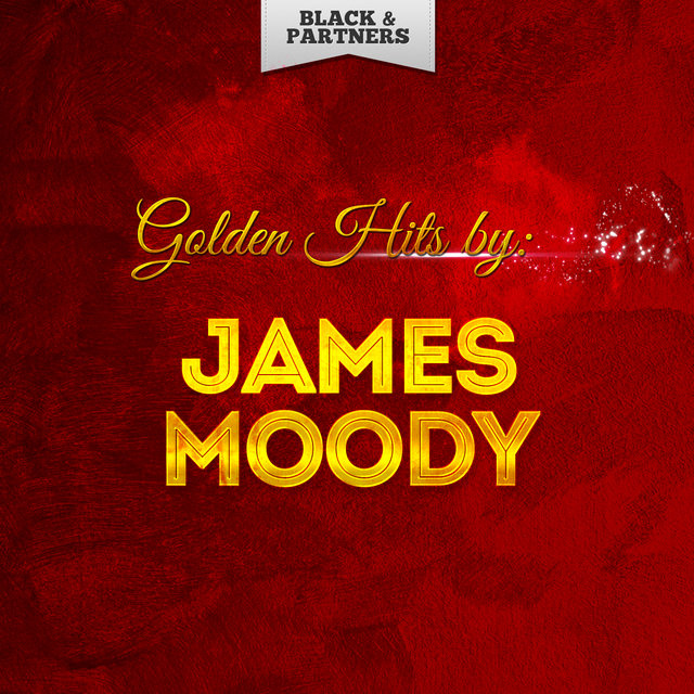 Golden Hits By James Moody