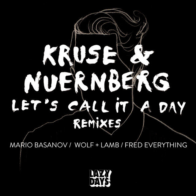 Let's Call It A Day Remixes