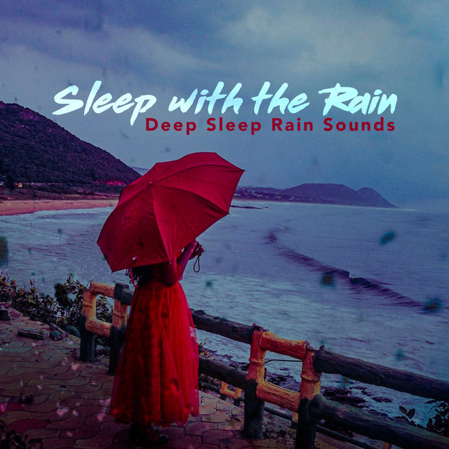 Sleep with the Rain