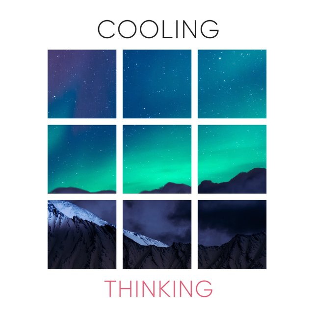 # 1 Album: Cooling Thinking