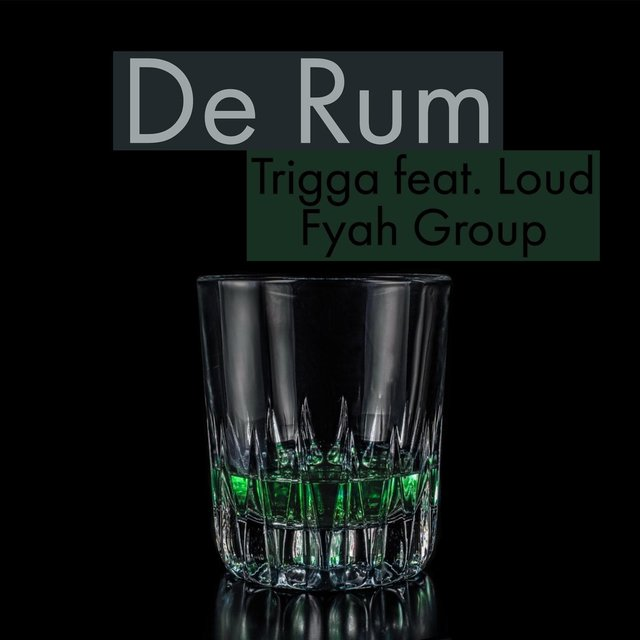 De Rum (feat. Loud Fyah Group)