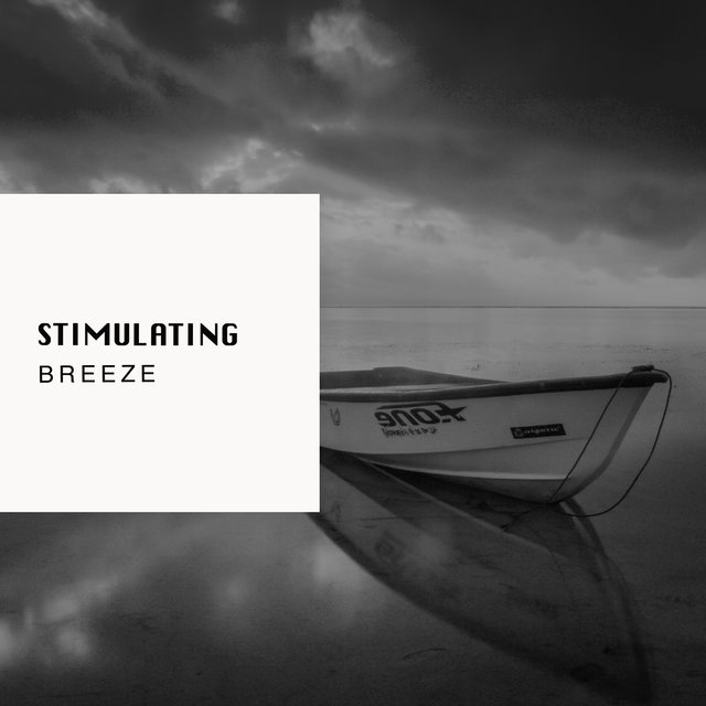 # 1 Album: Stimulating Breeze