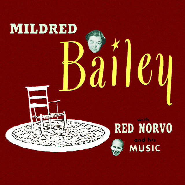 Mildred Bailey with Red Norvo and His Music