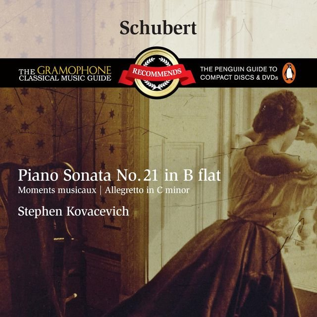 Schubert: Piano Sonata No.21 D960, etc