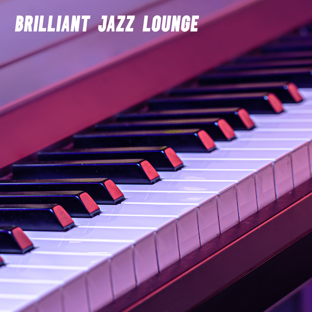 Brilliant Jazz Lounge – Essence of Wonderful Jazz Music
