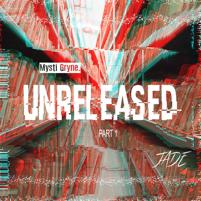 Mysti Gryne: UnReleased, Pt. 1