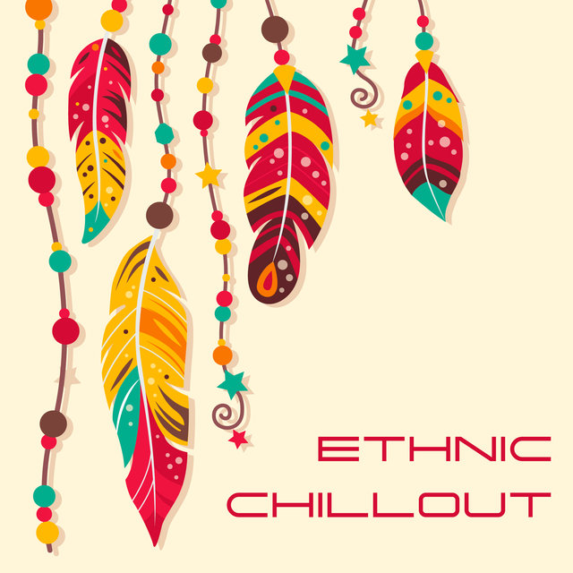 Ethnic Chillout: Worldwide Instrumental Music