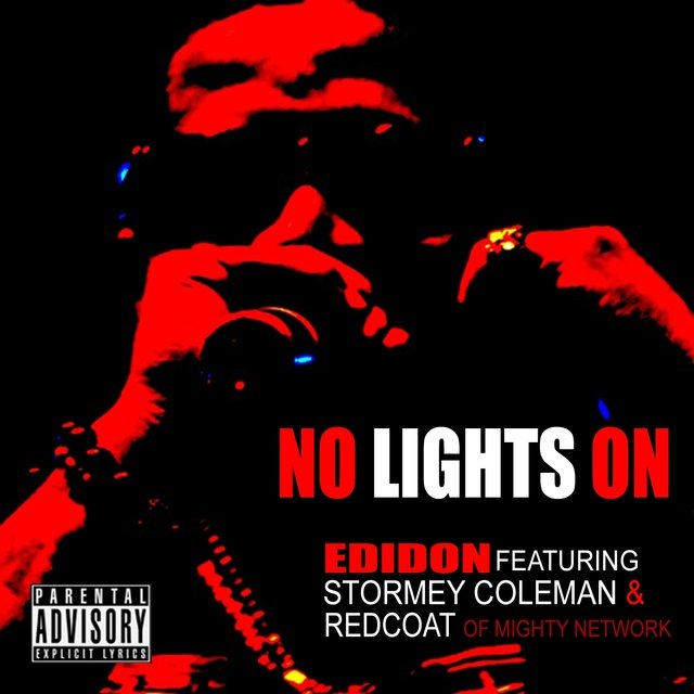 No Lights On (feat. Stormey Coleman and Redcoat da Poet) - Single